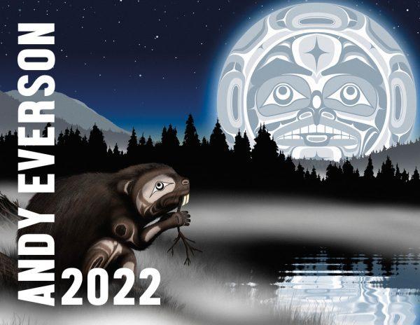 Andy Everson 2022 Calendar